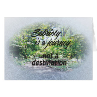 sobriety is a journey 16 card