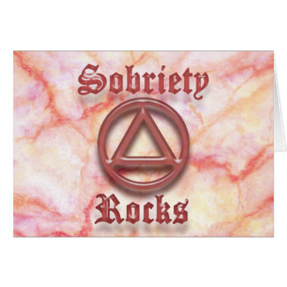 SOBRIETY ROCKS Sober Recovery AA Greeting Card