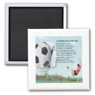 Soccer  Brother Poem Square Magnet