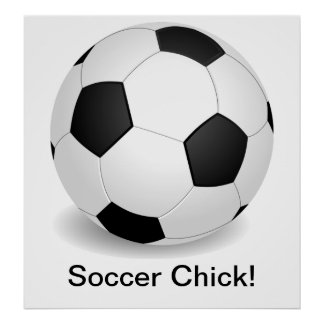 """Soccer Chick"" Poster Posters"