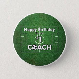 Soccer Coach Birthday with Grass Field and Ball 6 Cm Round Badge