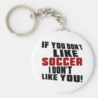 SOCCER DON'T LIKE DESIGNS BASIC ROUND BUTTON KEY RING