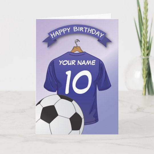 f20e7ca94a5 Soccer Football Blue Shirt Custom Sports Birthday Card   Zazzle.com.au