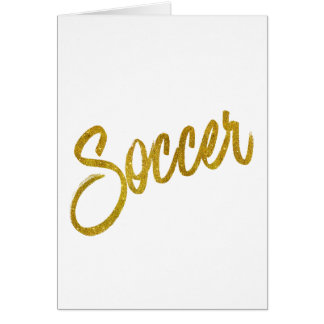 Soccer Gold Faux Foil Metallic Glitter Quote Card