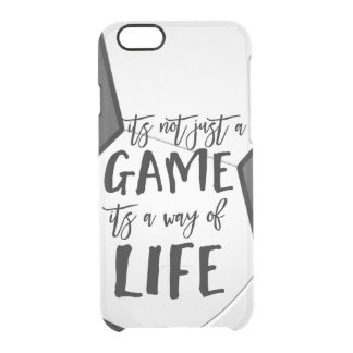Soccer Its Not Just A Game Quote Sporty Confident Clear iPhone 6/6S Case