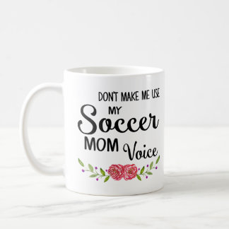 Soccer Mom Voice Coffee Mug