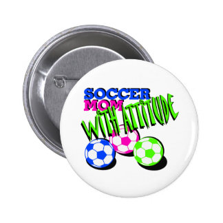 Soccer Mom with Attitude 6 Cm Round Badge