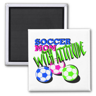 Soccer Mom with Attitude Square Magnet