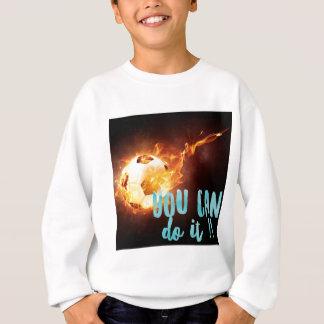 Soccer Motivational Inspirational Success Sweatshirt