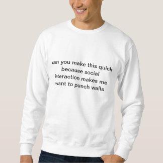 social interaction sweatshirt
