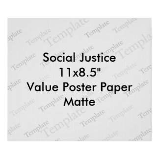 "Social Justice 11x8.5""  Value Poster Paper  Matte"