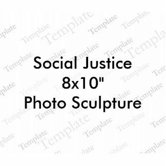 "Social Justice 8x10""  Photo Sculpture"