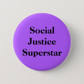 Social Justice Superstar 6 Cm Round Badge