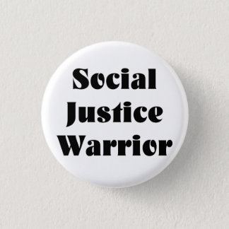 Social Justice Warrior Button