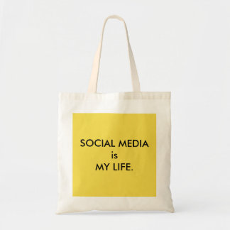 SOCIAL MEDIA is MY LIFE Tote
