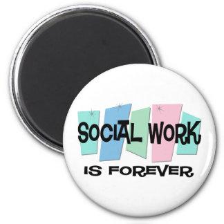 Social Work Is Forever 6 Cm Round Magnet