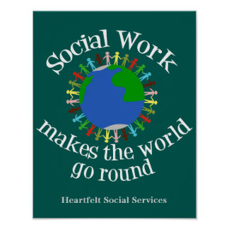 Social Work Makes the World Go Round Poster