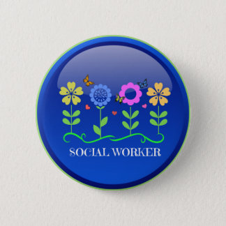 Social Worker, floral design 6 Cm Round Badge