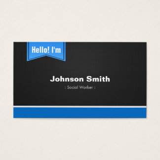Social Worker - Hello Contact Me Business Card