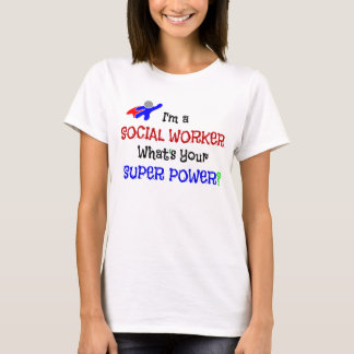 Social Worker Humor T-Shirt