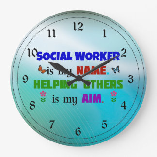 Social Worker is My Name Large Clock