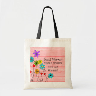 Social Worker Quote Floral Design Tote Bag