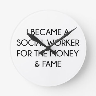 Social Worker Round Clock