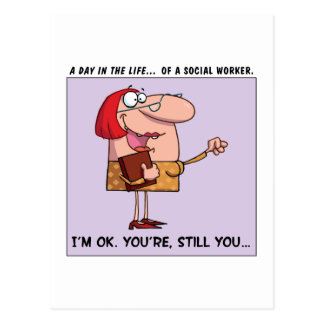 Social Workers are A-OK to Me Postcard
