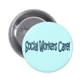 Social Workers Care! 6 Cm Round Badge