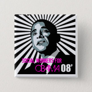 social workers for obama 15 cm square badge