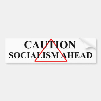 Socialism Ahead Bumper Sticker