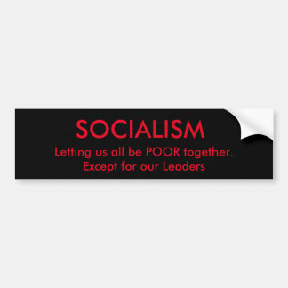 Socialism and Politicians Bumper Sticker