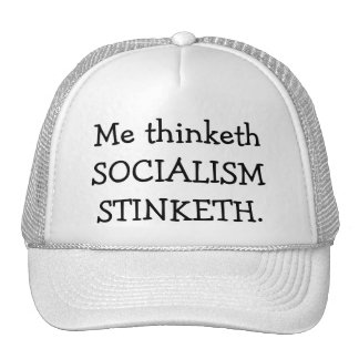 SOCIALISM STINKETH CAP