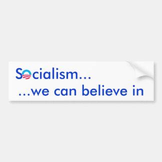"""""""Socialism...we can believe in"""" bumper sticker"""