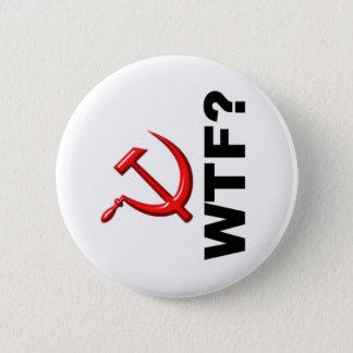 Socialism? WTF? 6 Cm Round Badge