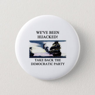 socialists  have hijacked the democratic party 6 cm round badge