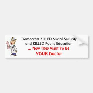 Socialized Medicine Bumper Sticker