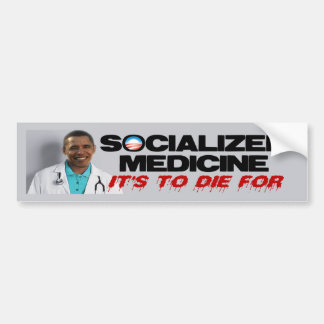 Socialized Medicine Bumper Sticker