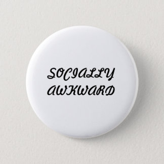 socially awkward pin back button