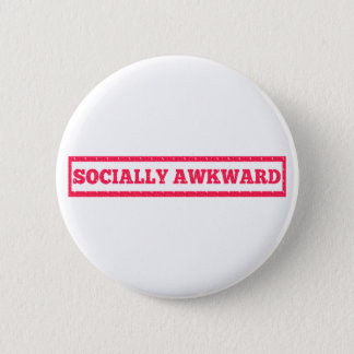 Socially Awkward Stamp 6 Cm Round Badge