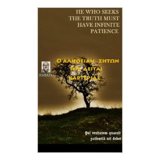 Socrates famous quote - True needs patience Poster