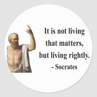 Socrates Quote 6b Classic Round Sticker