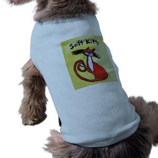 Soft Kitty - Dog Sweater Shirt