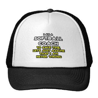 Softball Coach...Assume I Am Never Wrong Mesh Hats