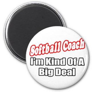 Softball Coach...Big Deal Magnets