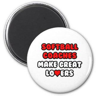 Softball Coaches Make Great Lovers Fridge Magnets