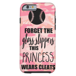 Softball Forget Glass Slippers Princess Wears Clea Tough iPhone 6 Case