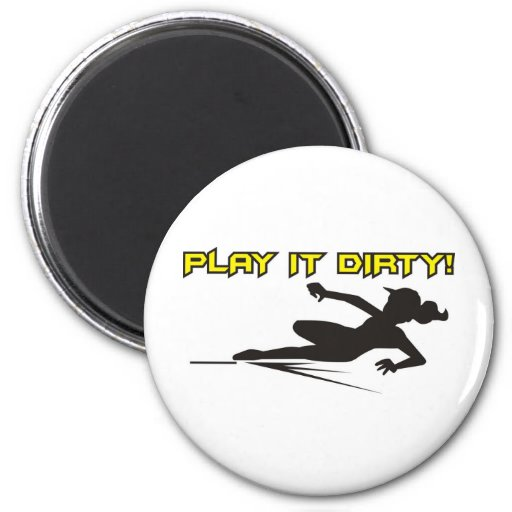 Softball Play if Dirty Fridge Magnets