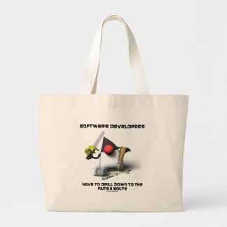 Software Developers Have To Drill Down To The Nuts Jumbo Tote Bag