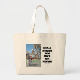 Software Developers Know How To Move Mountains Tote Bag